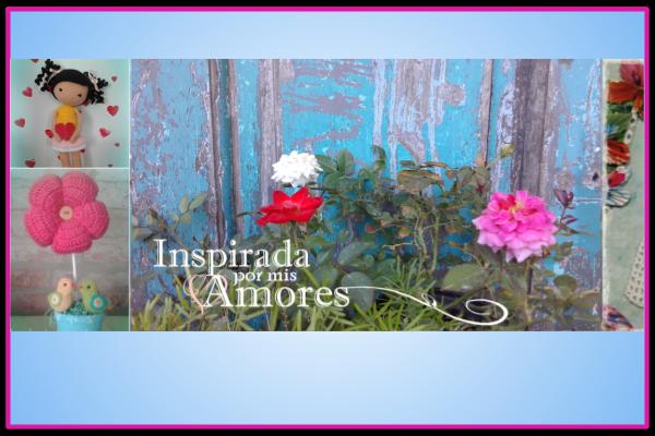 Blog Inspirada por mis amores